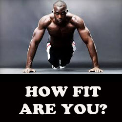 How Fit Are Your?